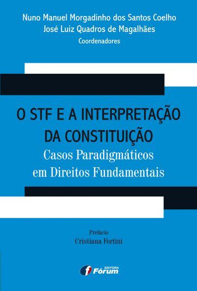 o STF e a Interpretação da Constituição