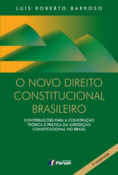 O Novo Direito Constitucional Brasileiro