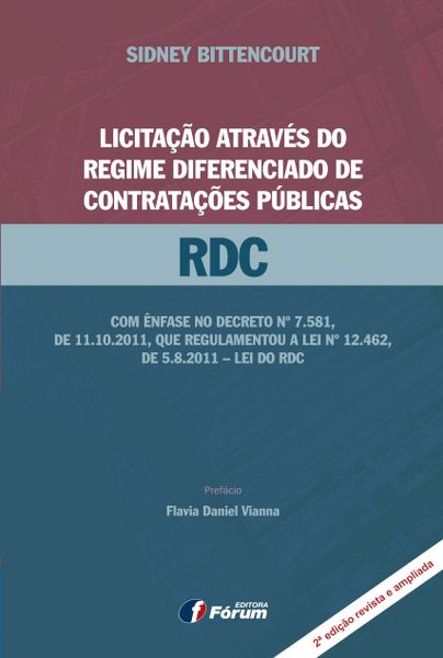 Licitação Através do Regime Diferenciado de Contratações Públicas