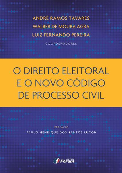 O Direito Eleitoral e o Novo Código de Processo Civil
