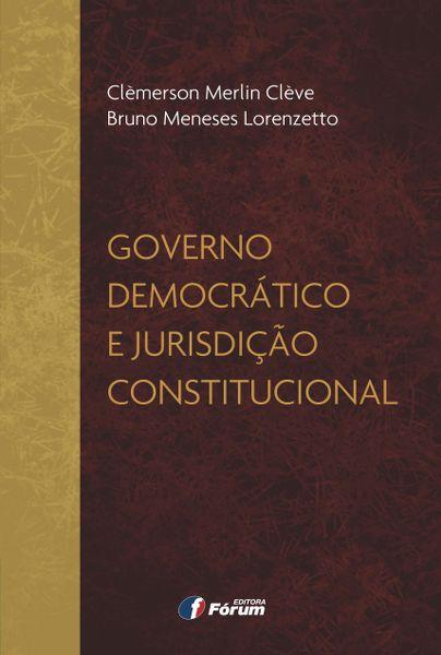 Governo Democrático e Jurisdição Constitucional