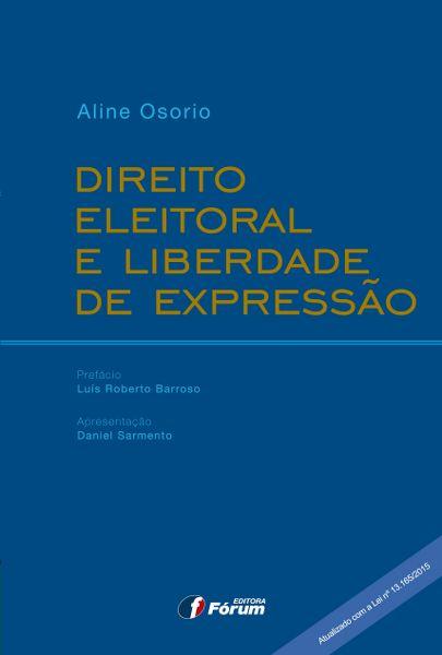 Direito Eleitoral e Liberdade de Expressão