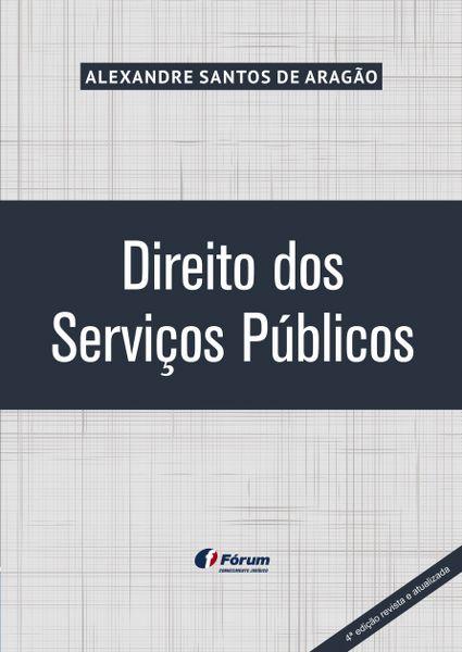 Direito dos Serviços Públicos