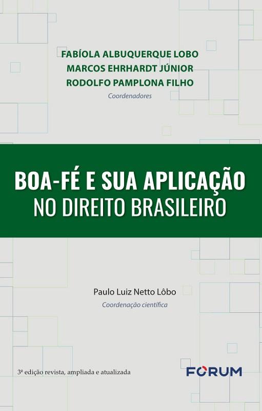 Boa-fé e sua Aplicação no Direito Brasileiro