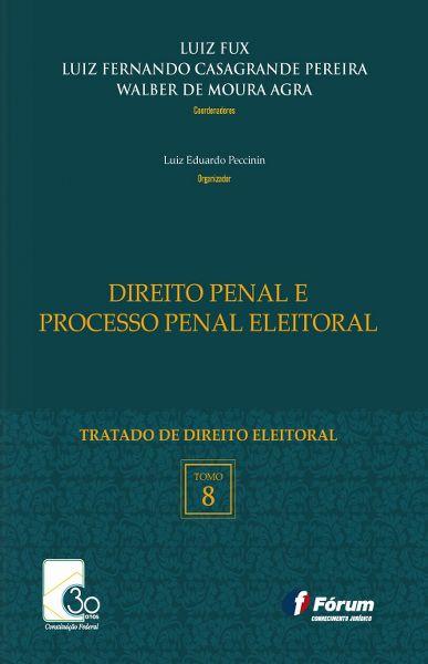 Direito Penal e Processo Penal Eleitoral