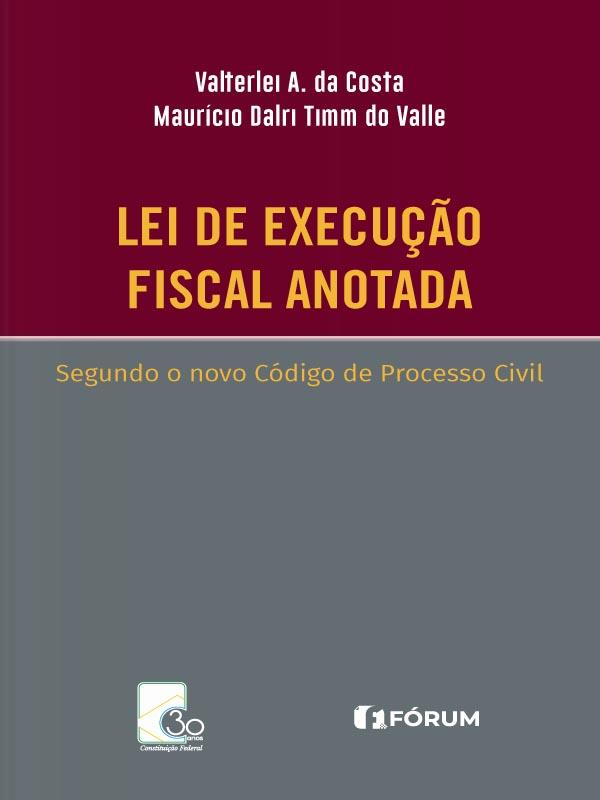 Lei de Execução Fiscal Anotada