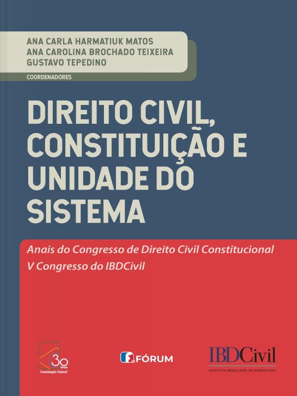 Direito Civil, Constituição e Unidade do Sistema