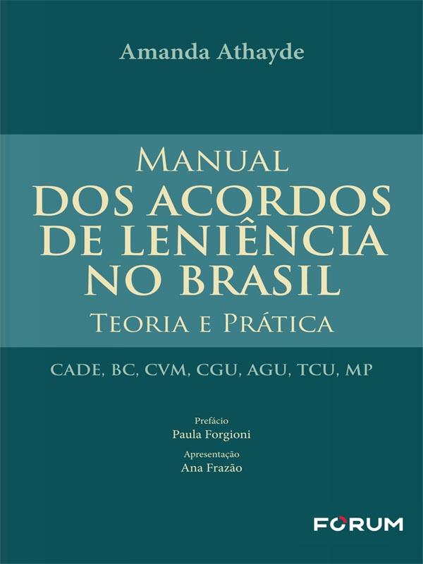 Manual dos Acordos de Leniência no Brasil