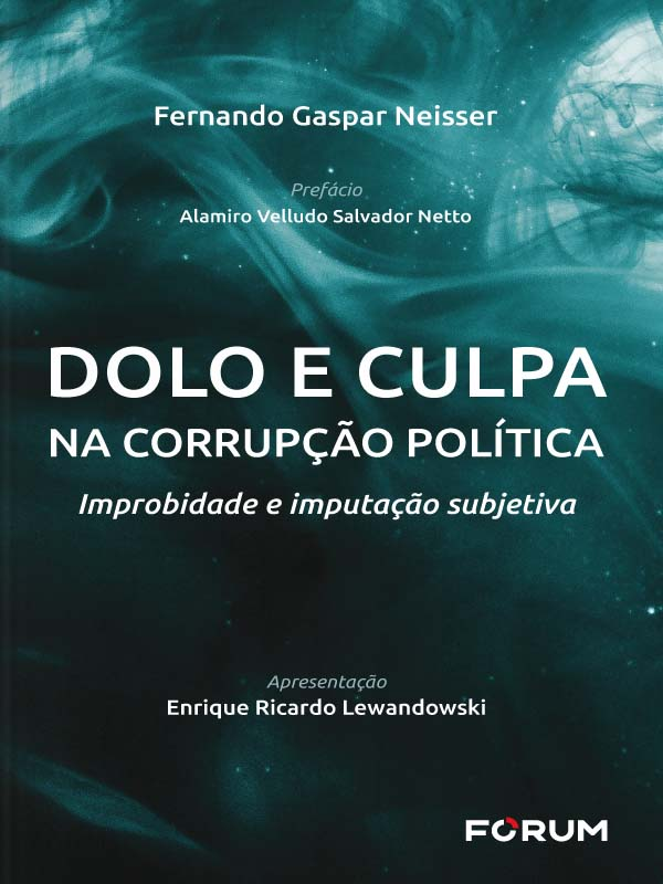 Dolo e Culpa na Corrupção Política