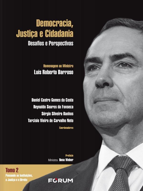 TOMO 2 - Democracia, Justiça e Cidadania