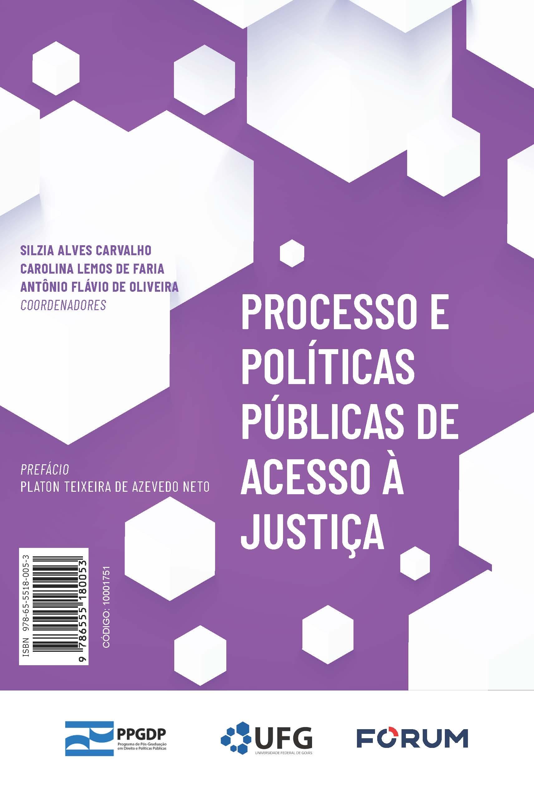 Processo e Políticas Públicas de Acesso à Justiça