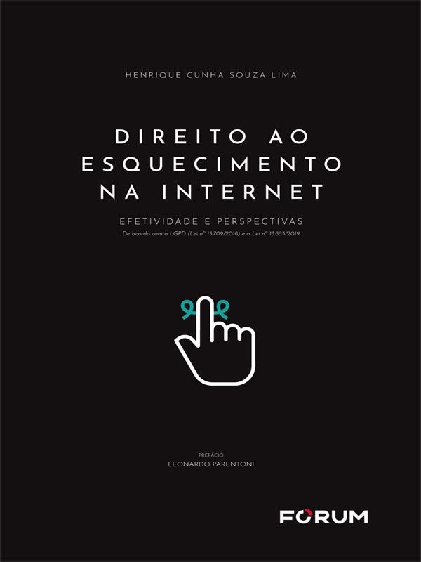 Direito ao Esquecimento na Internet