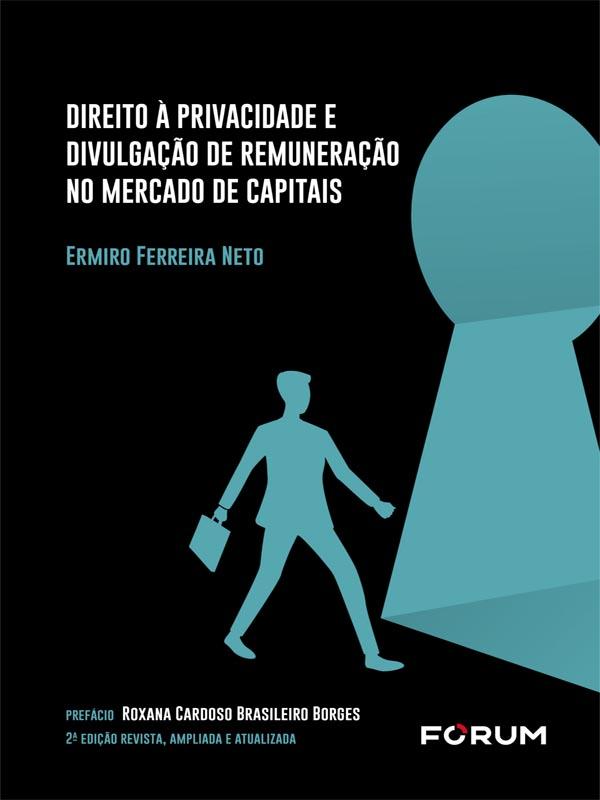 Direito à Privacidade e Divulgação de Remuneração no Mercado de Capitais