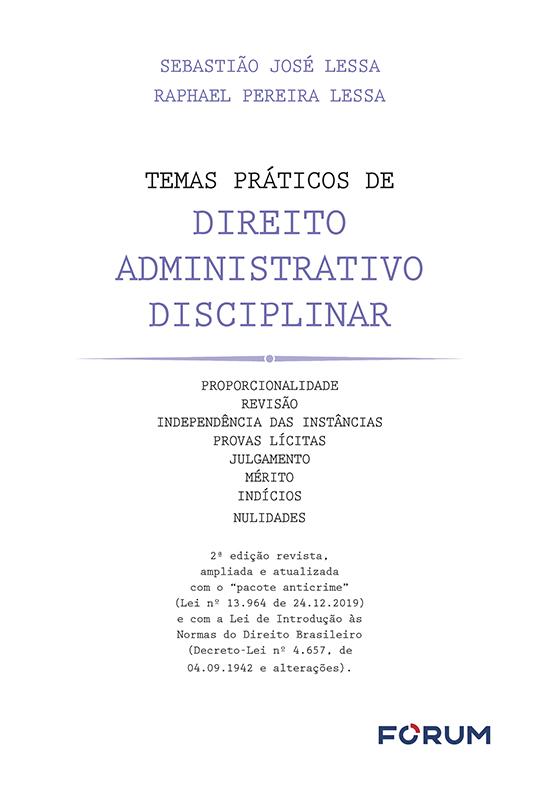 Temas Práticos de Direito Administrativo Disciplinar