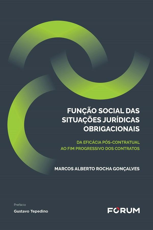 Função Social das Situações Jurídicas Obrigacionais