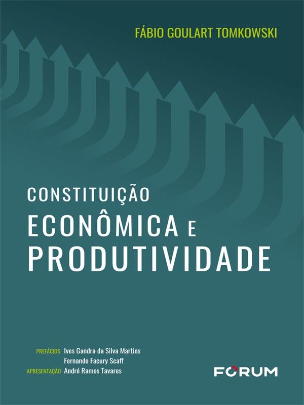 Constituição Econômica e Produtividade
