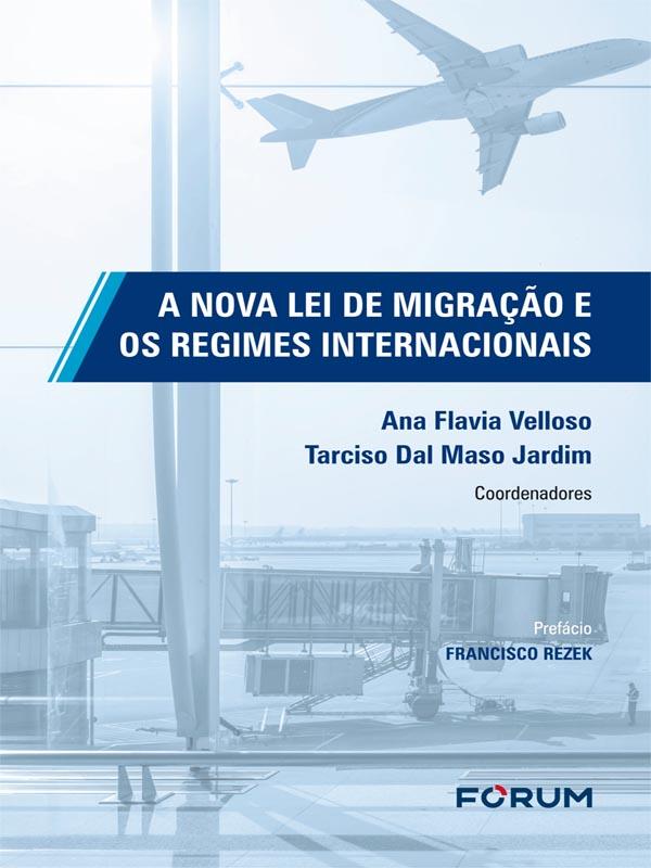 A Nova Lei de Migração e os Regimes Internacionais