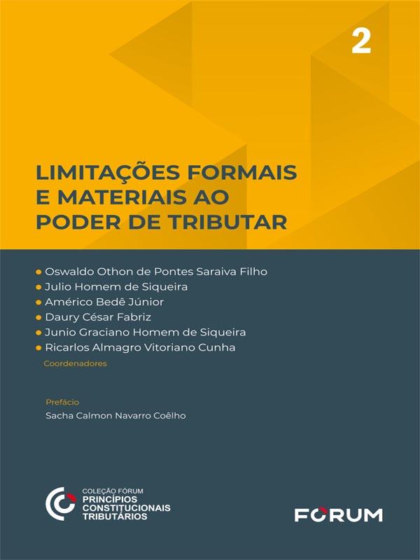 Limitações Formais e Materiais ao Poder de Tributar