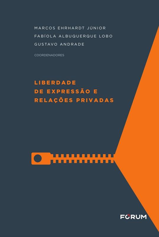 Liberdade de Expressão e Relações Privadas
