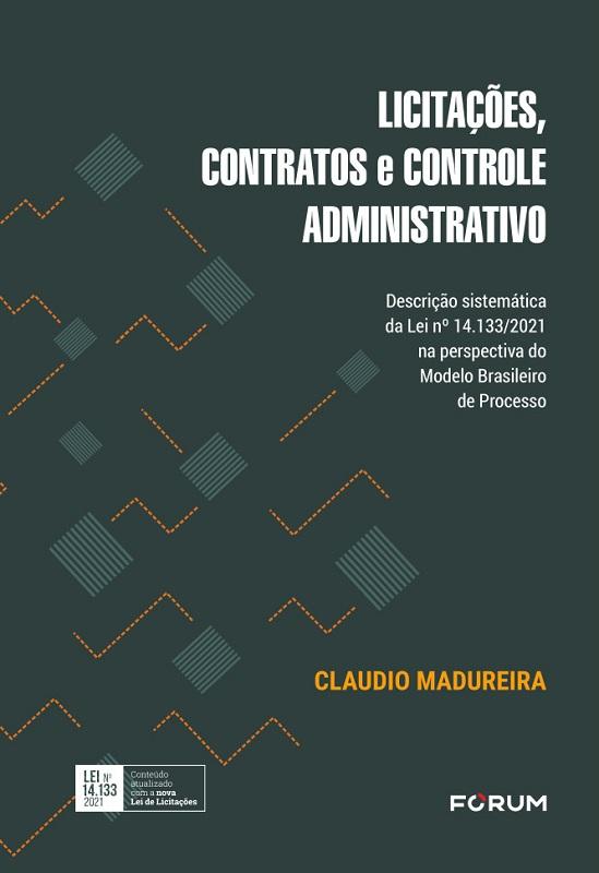 Licitações, Contratos e Controle Administrativo