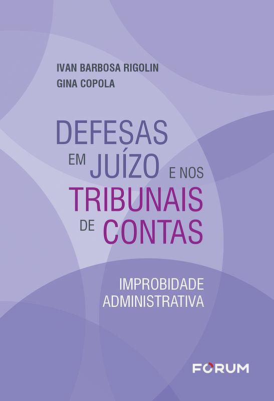Defesas em Juízo e nos Tribunais de Contas