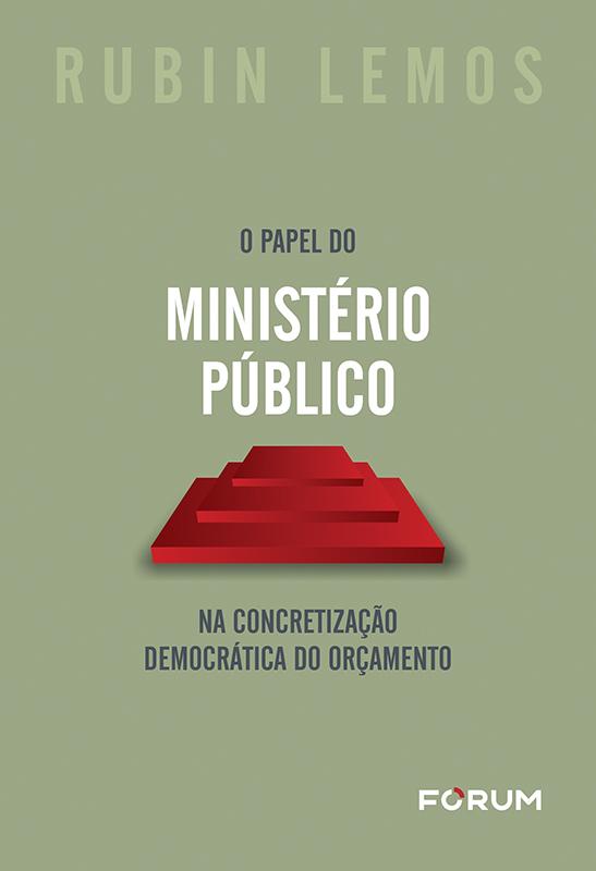 O Papel do Ministério Público na Concretização Democrática do Orçamento