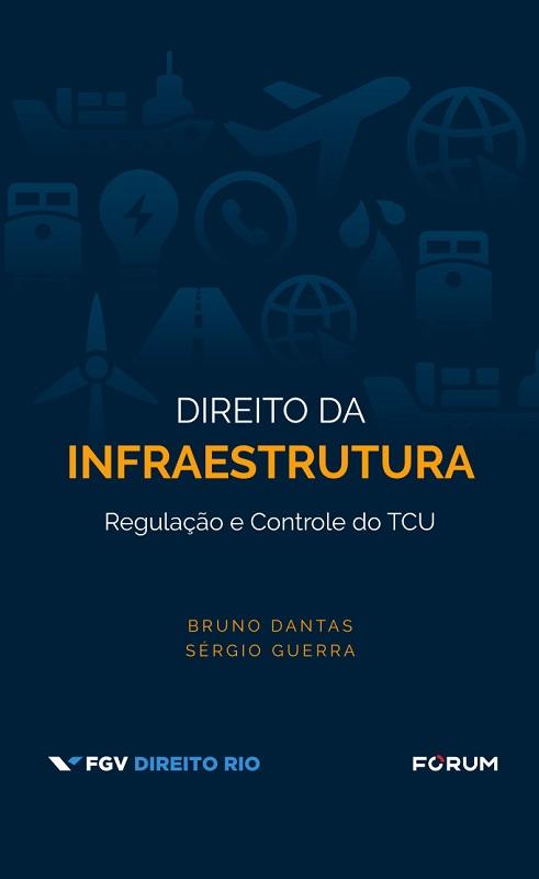 Direito da Infraestrutura