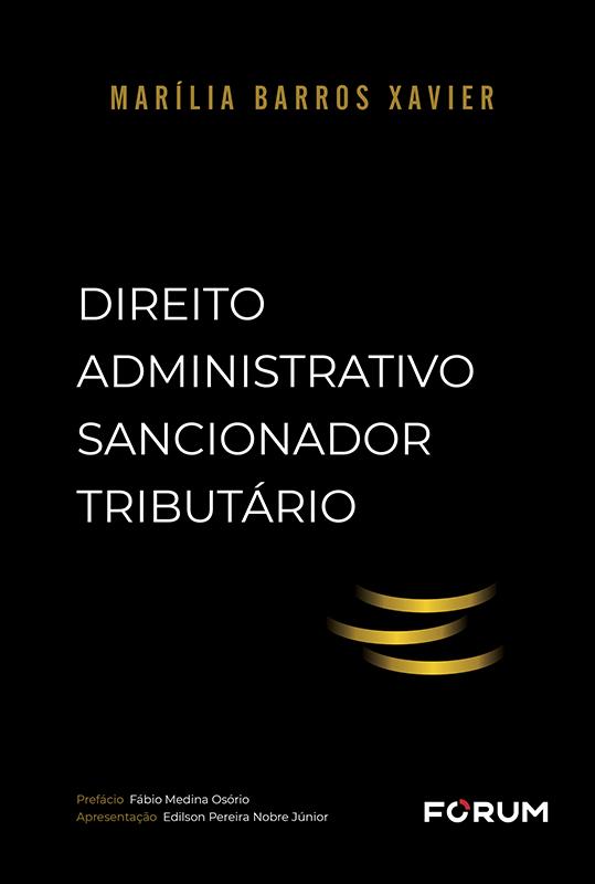 Direito Administrativo Sancionador Tributário