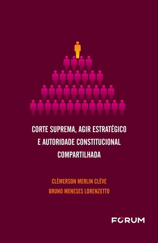 Corte Suprema, Agir Estratégico e Autoridade Constitucional Compartilhada