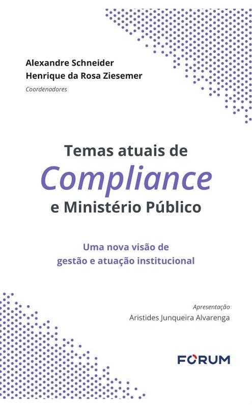 Temas Atuais de Compliance e Ministério Público