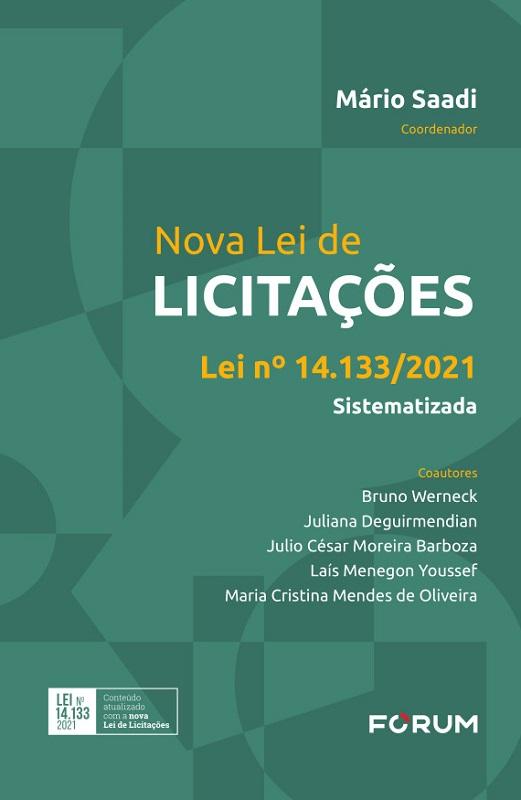 Nova Lei de Licitações (lei Nº 14.133/2021) Sistematizada